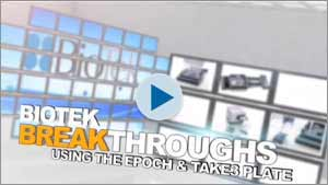BioTek Breakthrough: Using the Epoch & Take3 Plate